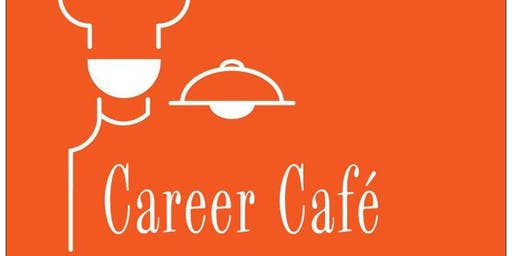 "Career Cafe: ""Job Readiness"""