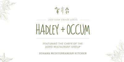Hadley + Occum, 2019 Farm Dinner Event ft. Chefs from Zohara