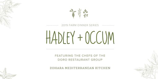 Hadley + Occum, 2019 Farm Dinner Event ft. Chefs from Zohara