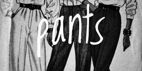 PANTS tickets