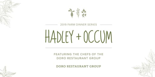 Hadley + Occum, 2019 Farm Dinner Event ft. Chefs from DORO RG