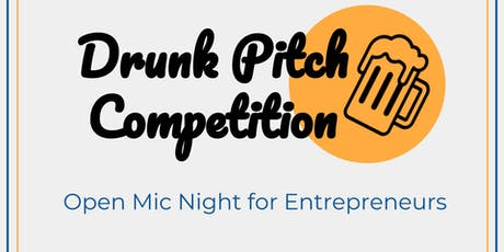 Summer Drunk Pitch Competition and Happy Hour tickets