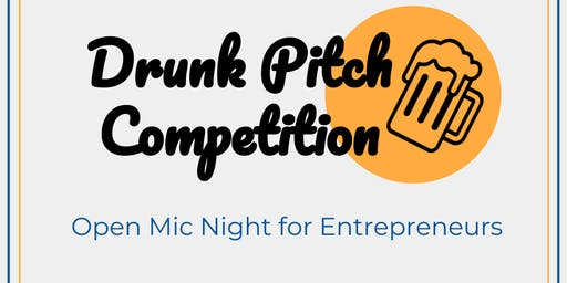 Summer Drunk Pitch Competition and Happy Hour