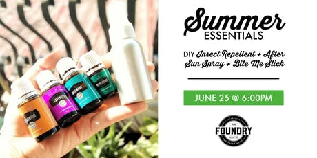 The Foundry - Summer Essentials Oil Workshop tickets