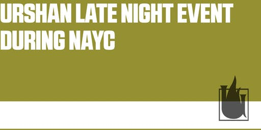 Urshan Late Night Event During NAYC