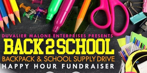Backpack & School Supply Drive & Happy Hour