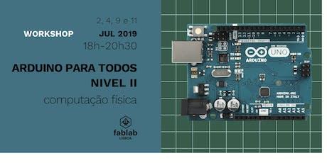ARDUINO PARA TODOS NIVEL II / COMPUTAÇÃO FÍSICA bilhetes