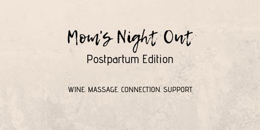 Mom's Night Out: Postpartum Edition