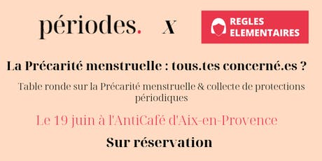 La précarité menstruelle, tous.tes concerné.es ? billets