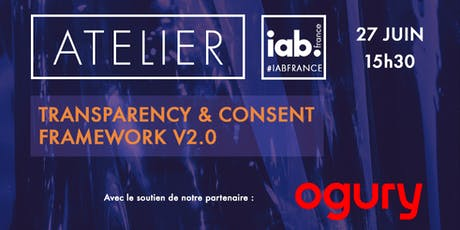 Atelier Transparency & Consent Framework v2 billets
