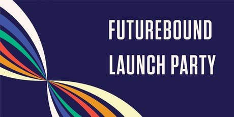 Futurebound Launch Party tickets