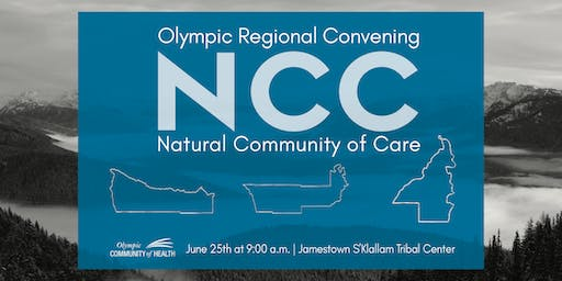 Regional Natural Community of Care (NCC) Convening