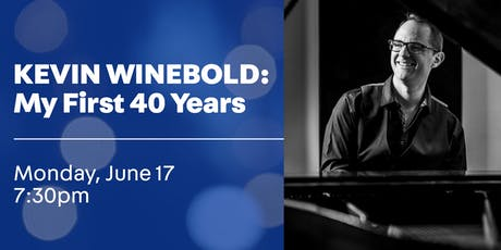 Kevin Winebold: My First Forty Years tickets