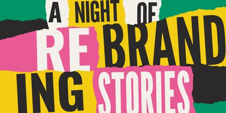 A night of (re)branding stories tickets