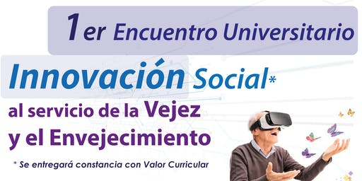 Primer Encuentro de Innovación al Servicio del Envejecimiento y la Vejez