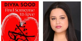 Book Launch: FIND SOMEONE TO LOVE by Divya Sood