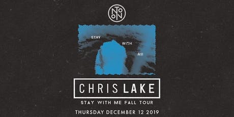 Chris Lake @ Noto Philly Dec 12 tickets