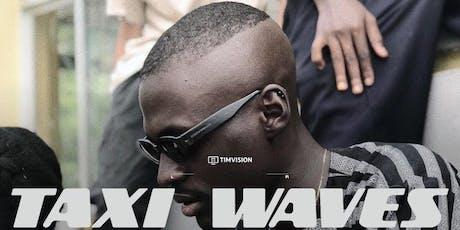 Crudo Volta presents Taxi Waves Premiere Film Screening tickets