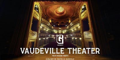 Green in House ✘ Vaudeville Theater