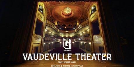 Green in House ✘ Vaudeville Theater tickets