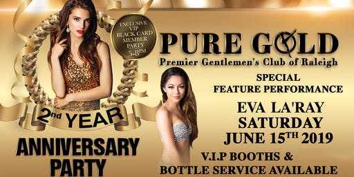Pure Gold Premier Gentlemen's Club of Raleigh Anniversary Party