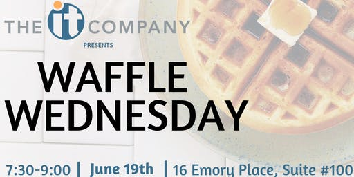 Waffle Wednesday by The IT Company