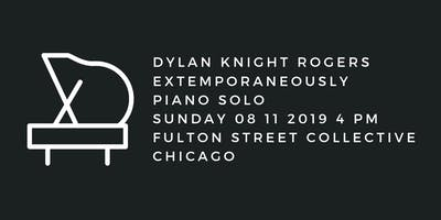 Dylan Knight Rogers: Extemporaneously