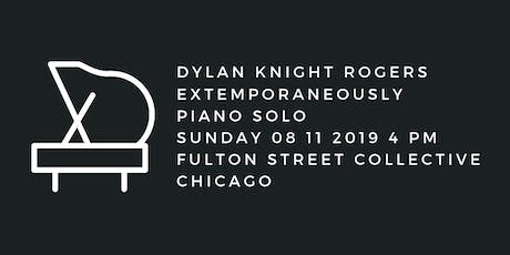 Dylan Knight Rogers: Extemporaneously tickets