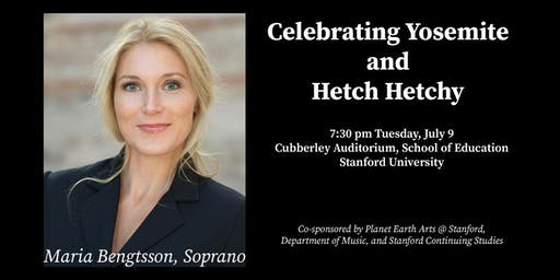 Celebrating Yosemite and Hetch Hetchy: Maria Bengtsson, Soprano