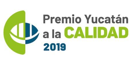 """CANAIVE - Plática informativa: """"Premio Yucatán a la Calidad 2019"""" entradas"""