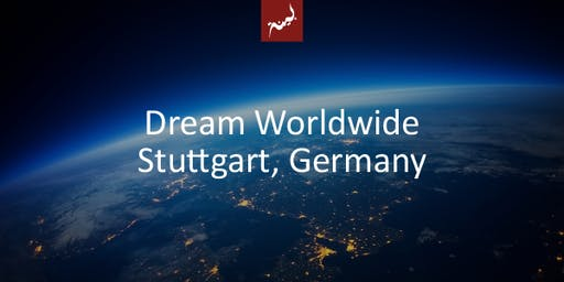 Dream World Wide in Stuttgart, Germany