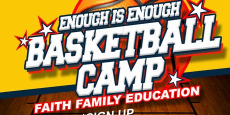 Enough Is Enough Youth Basketball Camp 2019 tickets