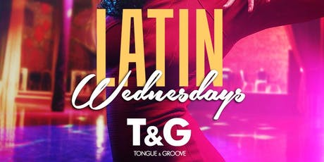 Latin Wednesday at Tongue and Groove tickets