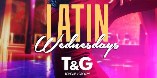 Latin Wednesday at Tongue and Groove