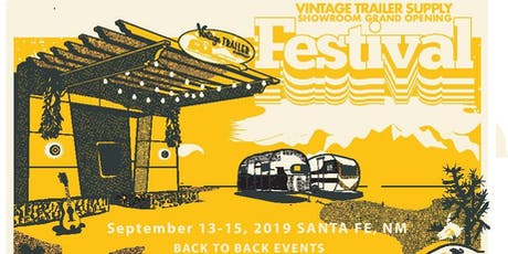 Vintage Trailer Supply Showroom Grand Opening Festival tickets