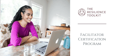 The Resilience Toolkit Facilitator Certification | Cohort 7– Spring 2020 tickets