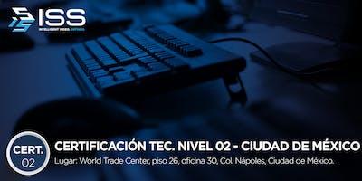 Certificación Técnica ISS Nivel 2 - Del 3 al 5 de Septiembre 2019 CDMX MÉXICO