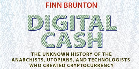 Book Launch Party – DIGITAL CASH by Finn Brunton tickets