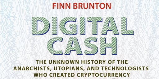Book Launch Party – DIGITAL CASH by Finn Brunton