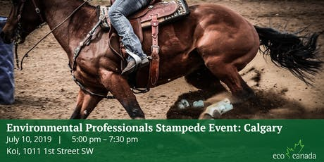 Environmental Professionals Stampede Networking Event: Calgary 2019 tickets