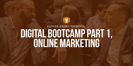 Bunker Brews Madison: Digital BootCamp Part 1, Online Marketing tickets