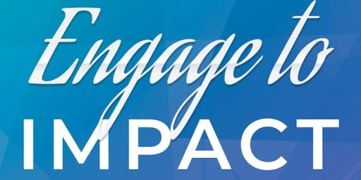 Engage to Impact