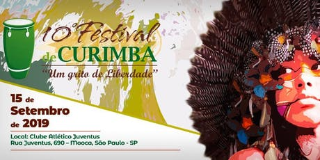 """10º Festival de Curimba - """"Um Grito de Liberdade!"""" ingressos"""