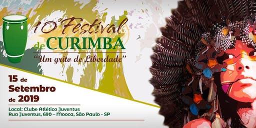 """10º Festival de Curimba - """"Um Grito de Liberdade!"""""""