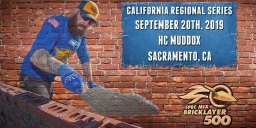 SPEC MIX BRICKLAYER 500® California Regional Event