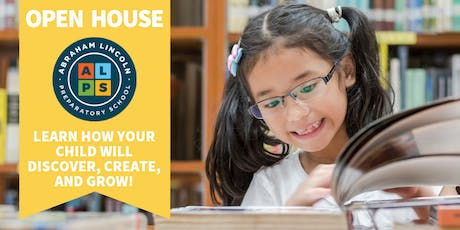 Abraham Lincoln Preparatory School: Open House - Now Enrolling K-2! tickets