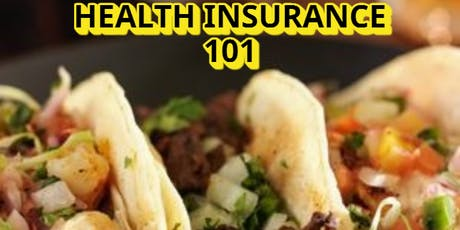 Health Insurance 101 & Tacos tickets