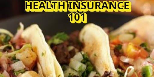 Health Insurance 101 & Tacos