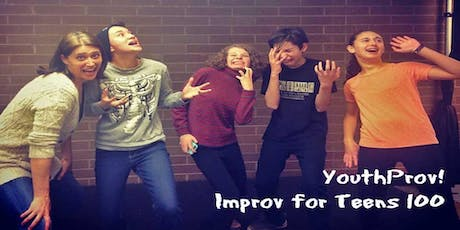 Improv Class Ages 12+ - Level 100: Dynamic YouthProv! 8 Weeks FALL tickets