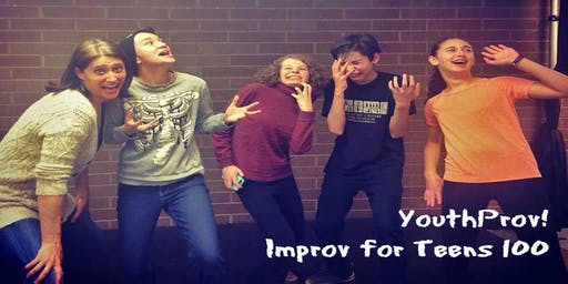 Improv Class Ages 12+ - Level 100: Dynamic YouthProv! 8 Weeks FALL